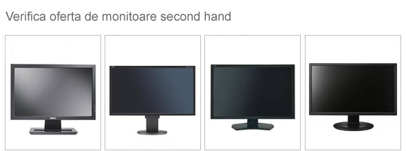 Monitoare second hand